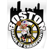 Boston Made OF Champions Poster