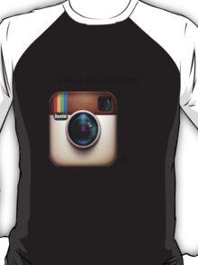 Professional Instagramer T-Shirt