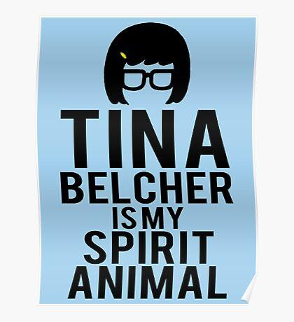 Tina Spirit Animal Poster