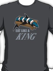 Eat Like a King (Dark) T-Shirt