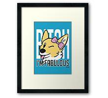 Fabulous! Framed Print
