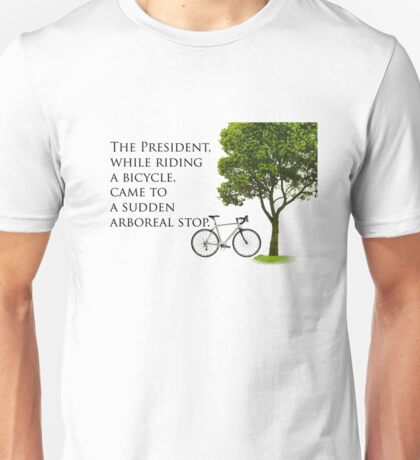 Sudden Arboreal Stop Unisex T-Shirt