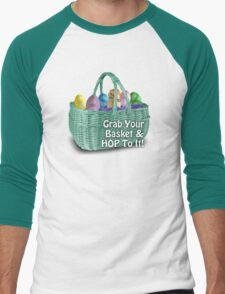 Easter - Grab your basket, and hop to it! T-Shirt