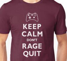 Keep Calm Don't Rage Quit Unisex T-Shirt
