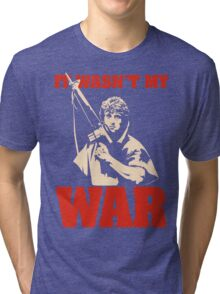 It Wasn't My War (Rambo) Tri-blend T-Shirt