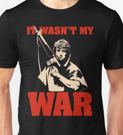 It Wasn't My War (Rambo) Unisex T-Shirt