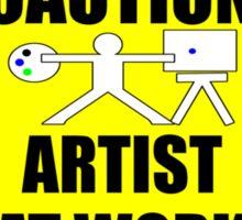 artist at work sign Sticker