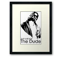 DUDE Framed Print