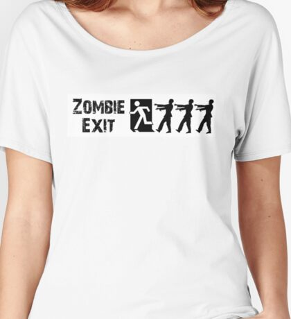 ZOMBIE EXIT SIGN by Zombie Ghetto Women's Relaxed Fit T-Shirt