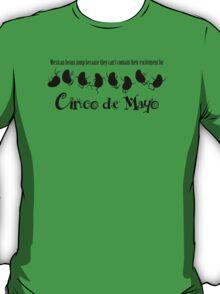 Cinco De Mayo - Mexican Jumping Beans T-Shirt