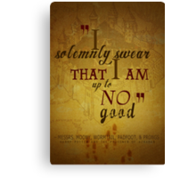 Harry potter I solemnly swear that I am up to no good poster  Canvas Print