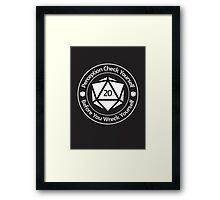 Perception Check Yourself Before You Wreck Yourself Framed Print