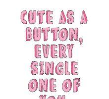 Cute as a Button Phone Case by kennedyolson20