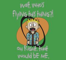 Who's Flying This Thing?! Kids Clothes