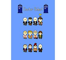 Doctor Select Photographic Print
