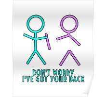 Don't Worry, I've Got Your Back Poster