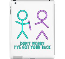 Don't Worry, I've Got Your Back iPad Case/Skin