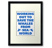 Working Out to Save the Whales Framed Print