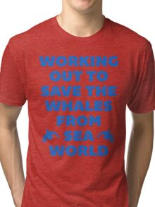 Working Out to Save the Whales Tri-blend T-Shirt