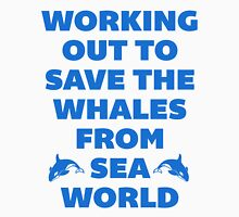 Working Out to Save the Whales Womens Fitted T-Shirt