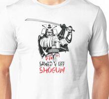 Sawed Off Shogun Unisex T-Shirt