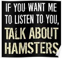 Talk About Hamsters Poster