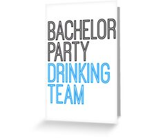Bachelor Drinking Team Saufen Greeting Card