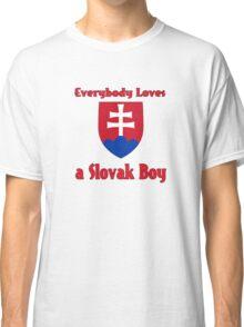 Everybody Loves a Slovak Boy Classic T-Shirt