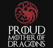 Proud mother of dragons by Cessull