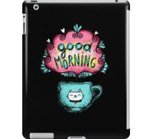 Good morning iPad Case/Skin