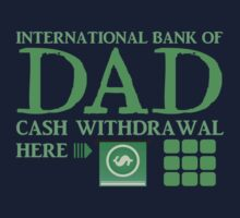 The international BANK OF DAD cash withdrawal here with ATM CASH MONEY Kids Clothes