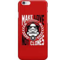 Make Love Not Clones iPhone Case/Skin