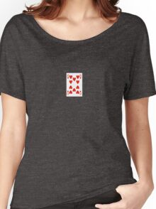 10 of hearts Women's Relaxed Fit T-Shirt