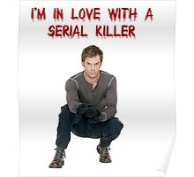 I'm In Love With A Serial Killer Poster