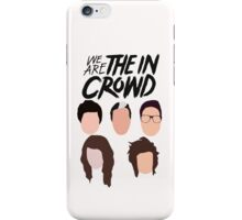 We Are The in Crowd 2014 Logo iPhone Case/Skin