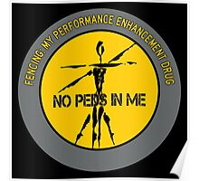 Fencing - My Performance Enhancement Drug Poster