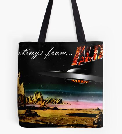 Greetings from Altair IV Tote Bag
