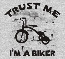 Child Tricycle - Trust Me I'm A Biker Kids Clothes