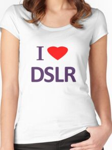 I love DSLR Women's Fitted Scoop T-Shirt