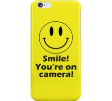 Smile! You're on camera! - Phone design. iPhone Case/Skin