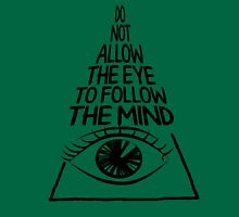Do not allow the eye to fool the mind Tank Top