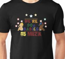 We're 90's Babies Unisex T-Shirt