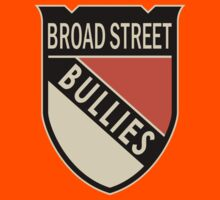 Broad Street  Bullies by Societee