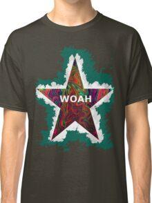 """woah"" Classic T-Shirt"