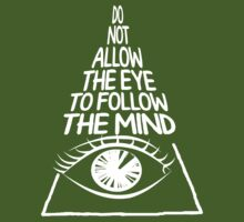 Do not allow the eye to fool the mind(white) by artemisd