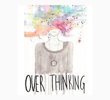 over thinking Unisex T-Shirt