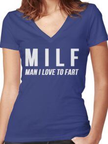 MILF Man I Love To Fart Women's Fitted V-Neck T-Shirt