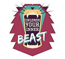 Unleash Your Inner Beast Photographic Print