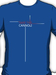 The Godfather - Take The Cannoli T-Shirt