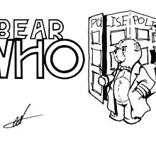 Bear Who? Black and white original by Monkey Ghost Presents
